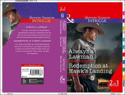 Always A Lawman: Always a Lawman (Blue River Ranch, Book 1) / Redemption at Hawk's Landing (Badge of Justice, Book 1)