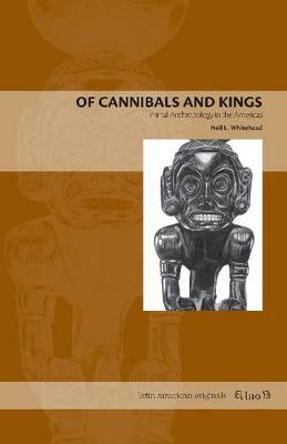 Of Cannibals and Kings: Primal Anthropology in the Americas