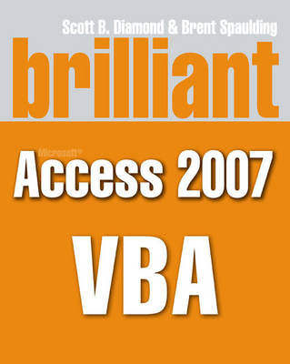 Brilliant Microsoft Access 2007 VBA