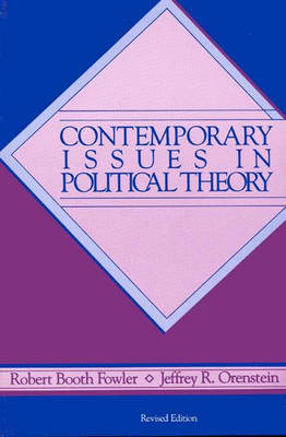 Contemporary Issues in Political Theory, 2nd Edition