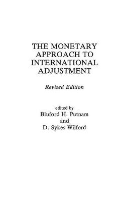 The Monetary Approach to International Adjustment, 2nd Edition