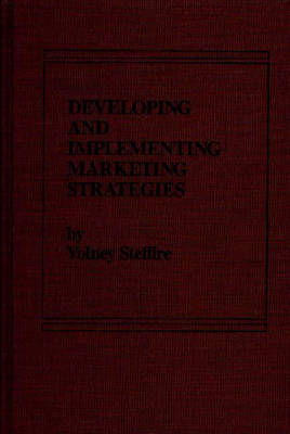 Developing and Implementing Marketing Strategies
