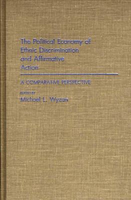 The Political Economy of Ethnic Discrimination and Affirmative Action: A Comparative Perspective