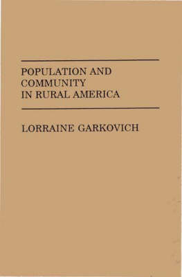 Population and Community in Rural America