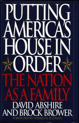 Putting America's House in Order: The Nation as a Family