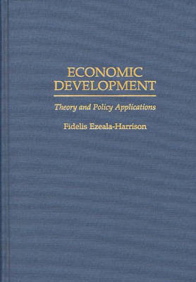 Economic Development: Theory and Policy Applications