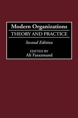 Modern Organizations: Theory and Practice, 2nd Edition