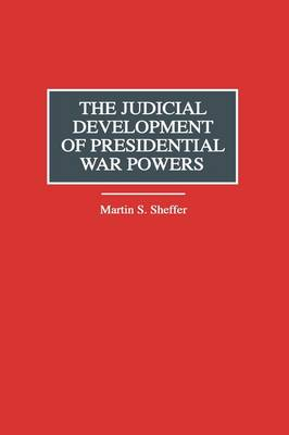 The Judicial Development of Presidential War Powers