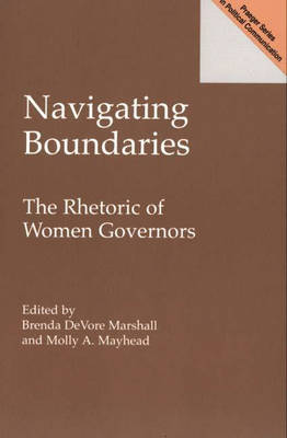 Navigating Boundaries: The Rhetoric of Women Governors