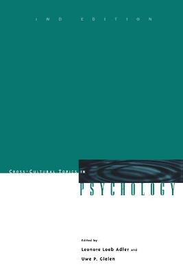 Cross-Cultural Topics in Psychology, 2nd Edition