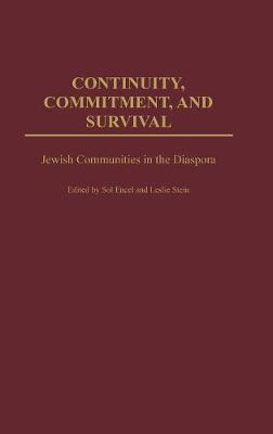 Continuity, Commitment, and Survival: Jewish Communities in the Diaspora
