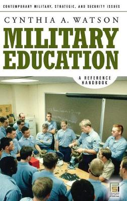 Military Education: A Reference Handbook