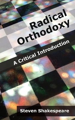 Radical Orthodoxy: A Critical Introduction
