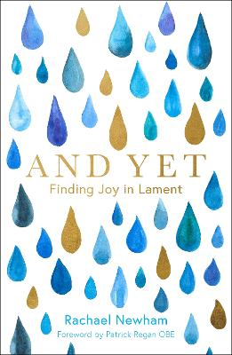 And Yet: Finding Joy in Lament