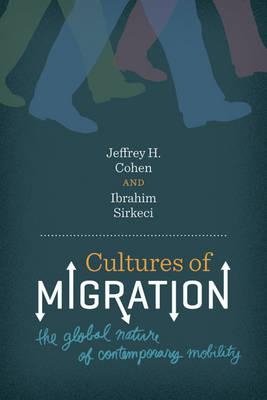 Cultures of Migration: The Global Nature of Contemporary Mobility