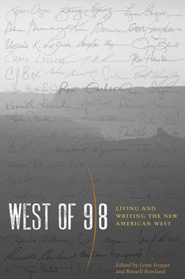 West of 98: Living and Writing the New American West