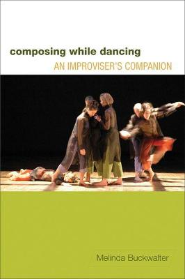 Composing while Dancing: An Improviser's Companion