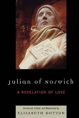 Julian of Norwich: A Revelation of Love