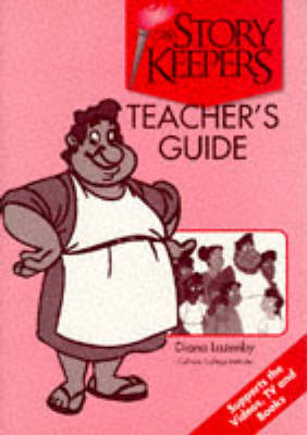 The Storykeepers: Teacher's Guide