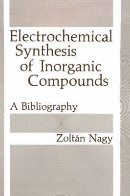 Electrochemical Synthesis of Inorganic Compounds: A Bibliography