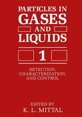 Particles in Gases and Liquids 1: Detection, Characterization, and Control