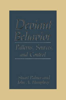 Deviant Behavior: Patterns, Sources, and Control