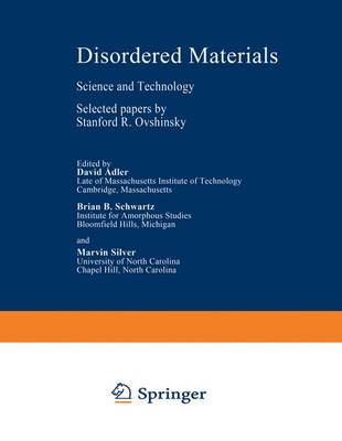 Disordered Materials: Science and Technology - Selected Papers