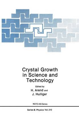 Crystal Growth in Science and Technology
