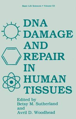 Deoxyribonucleic Acid Damage and Repair in Human Tissues: Symposium Proceedings