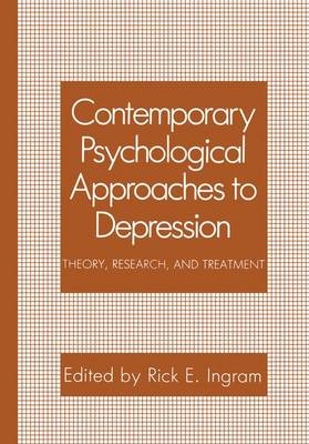 Contemporary Psychological Approaches to Depression: Theory, Research, and Treatment
