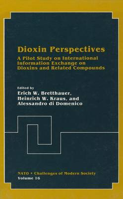 Dioxin Perspectives: A Pilot Study on International Information Exchange on Dioxins and Related Compounds