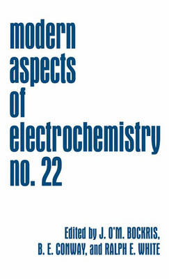 Modern Aspects of Electrochemistry: No. 22