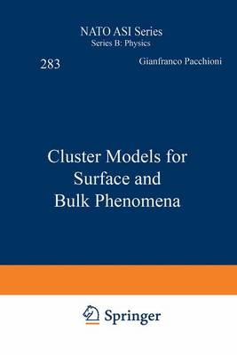 Cluster Models for Surface and Bulk Phenomena