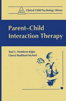 Parent-child Interaction Therapy: A Step-by-step Guide for Clinicians