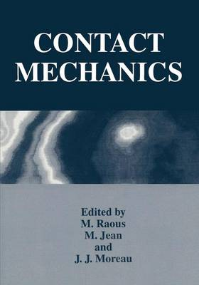 Contact Mechanics: Proceedings of the Second International Symposium Held in Carry-le-Rouet, France, September 19-23, 1994