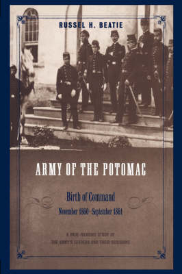 Army Of The Potomac: Birth Of Command, November 1860 - September 1861