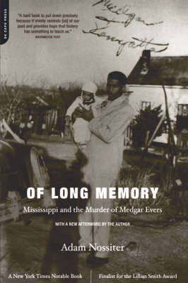 Of Long Memory: Mississippi And The Murder Of Medgar Evers