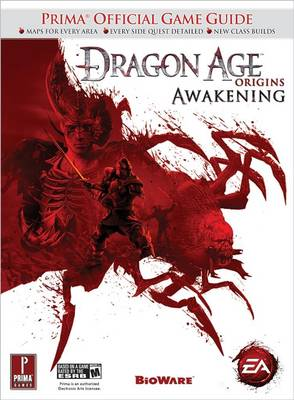 Dragon Age: Awakening: Prima's Official Game Guide