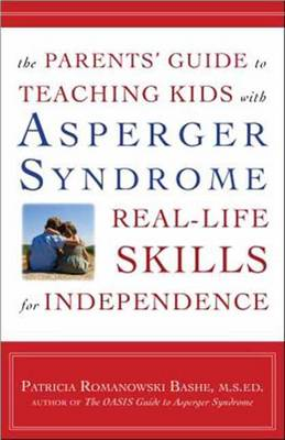 The Parents' Guide To Teaching Kids With Asperger Syndrome