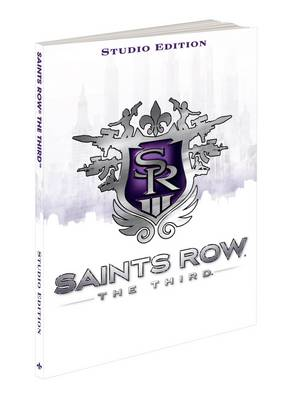 Saints Row: The Third - The Studio Edition: Prima's Official Game Guide