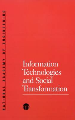 Information Technologies and Social Transformation