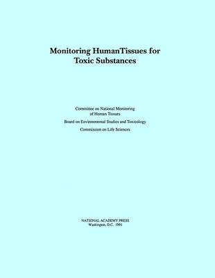 Monitor Human Tissues For Toxi