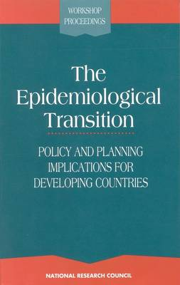 The Epidemiological Transition: Policy and Planning Implications for Developing Countries