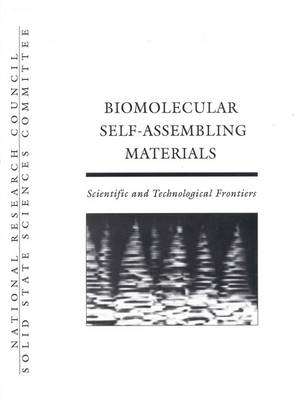 Biomolecular Self-Assembling Materials: Scientific and Technological Frontiers