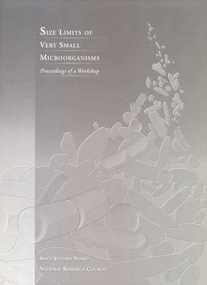 Size Limits of Very Small Microorganisms: Proceedings of a Workshop
