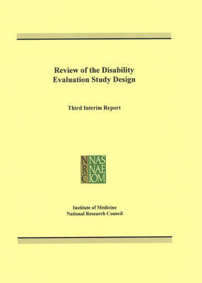 Review of the Disability Evaluation Study Design: Third Interim Report