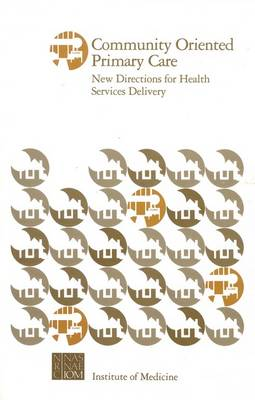 Community Oriented Primary Care: New Directions for Health Services Delivery