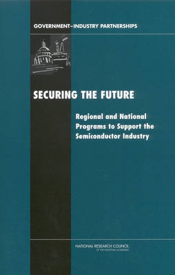 Securing the Future: Regional and National Programs to Support the Semiconductor Industry