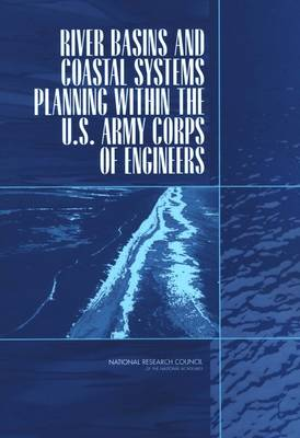 River Basins and Coastal Systems Planning Within the U.S. Army Corps of Engineers