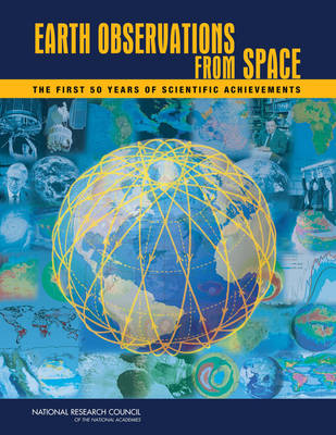 Earth Observations from Space: The First 50 Years of Scientific Achievements